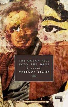 Ocean Fell Into The Drop: A Memoir