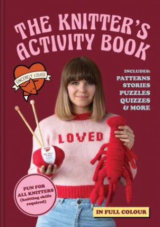 The Knitter's Activity Book: Patterns, Stories, Puzzles & More