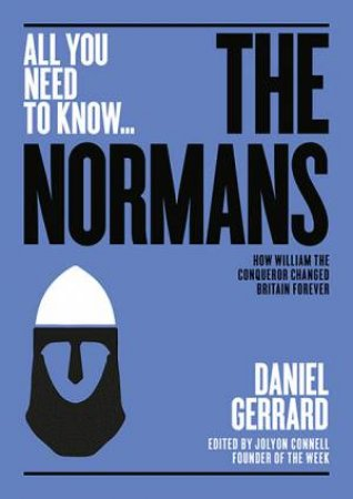 All You Need to Know: The Normans