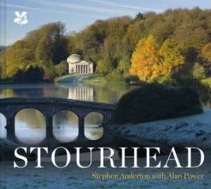 Stourhead by Stephen Anderton & Alan Power
