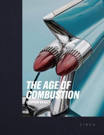 Age Of Combustion: Notes On Automobile Design