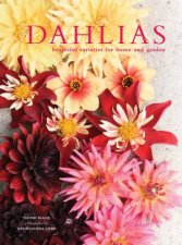 Dahlias Beautiful Varieties For Home And Garden