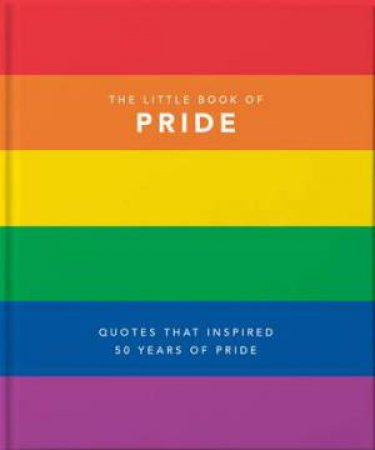 The Little Book of Pride (Quotes to live by) by Orange Hippo!