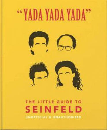 The Little Guide To Seinfeld (Yada Yada Yada) by Various
