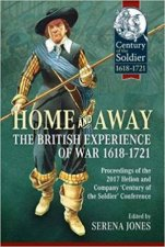 Home And Away The British Experience Of War 16181721