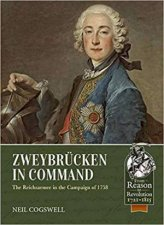 Zweybrucken In Command The Reichsarmee In The Campaign Of 1758