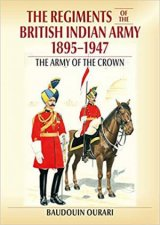Regiments Of The Indian Army 18951947