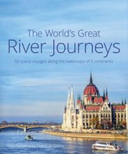 The Worlds Great River Journeys