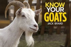 Know Your Goats by Jack Byard