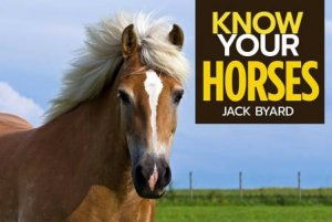 Know Your Horses
