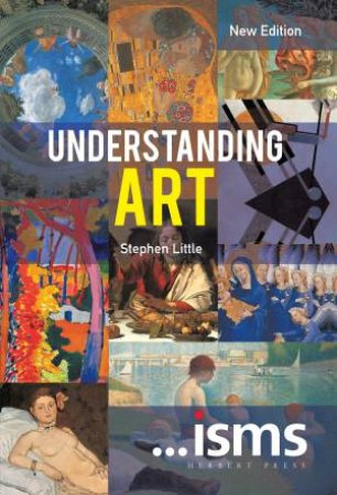 ...isms: Understanding Art by Stephen Little
