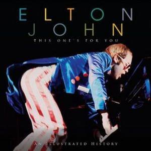 Elton John: This Ones For You
