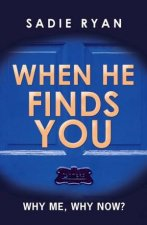 When He Finds You