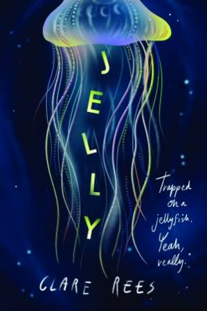 Jelly by Clare Rees
