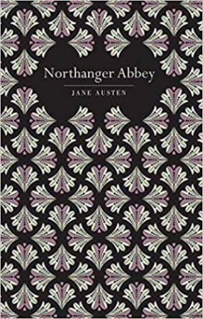 Chiltern Classics: Northanger Abbey