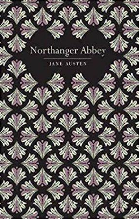 Chiltern Classics: Northanger Abbey
