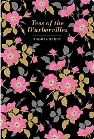 Chiltern Classics: Tess Of The D'Urbervilles by Thomas Hardy