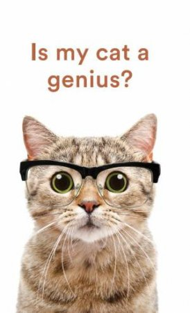 Is My Cat A Genius? by Various