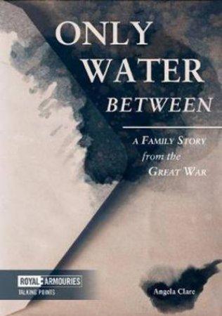 Only Water Between
