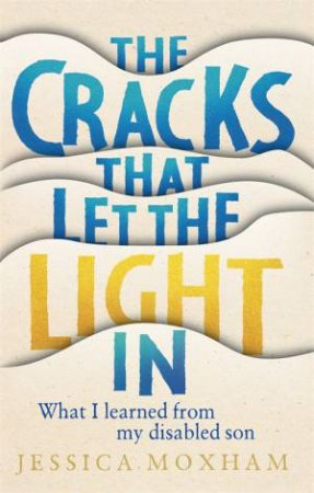 The Cracks That Let The Light In