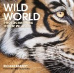 Wild World Photographing Iconic Wildlife