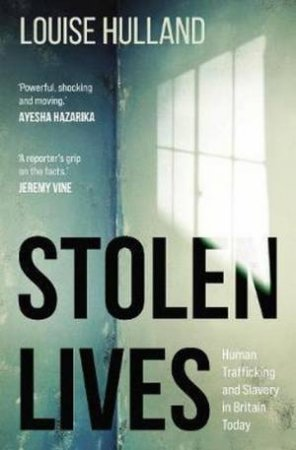 Stolen Lives by Louise Hulland