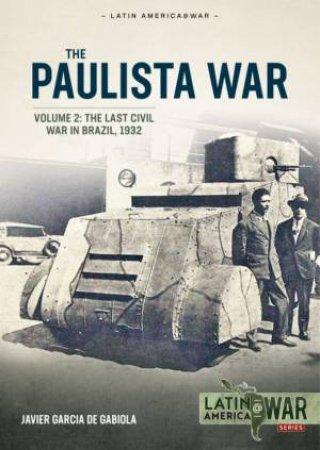 The Last Civil War In Brazil, 1932 by Javier G. De Gabiola