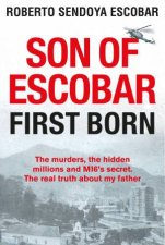 Sons Of Escobar First Born