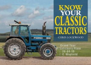 Know Your Classic Tractors