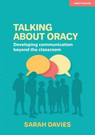 Talking About Oracy