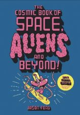 The Cosmic Book Of Space Aliens And Beyond