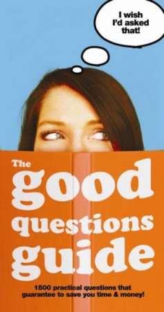 10 Questions: For The Most Important Decisions In Your Life by Louis White
