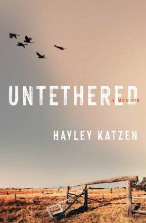 Untethered: A Memoir