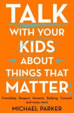 Talk To Your Kids About Things That Matter