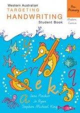 WA Targeting Handwriting Student Book PrePrimary