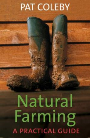 natural farming a practical guide