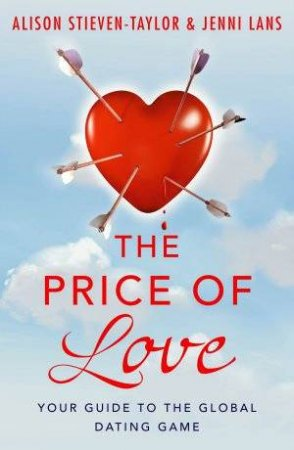 The Price Of Love by Alison Stieven-Taylor & Jenni Lans
