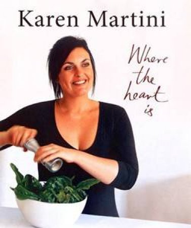 Karen Martini: Where The Heart Is