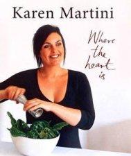 Karen Martini Where The Heart Is