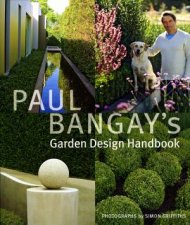 Paul Bangay's Garden Design Handbook by Paul Bangay