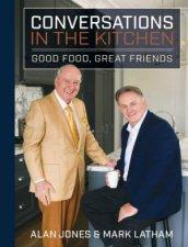 Conversations In The Kitchen by Mark Latham & Alan Jones