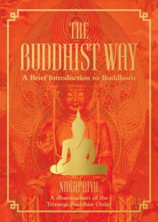 The Buddhist Way