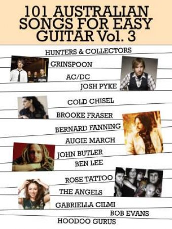 101 Australian Songs For Easy Guitar, Vol 3