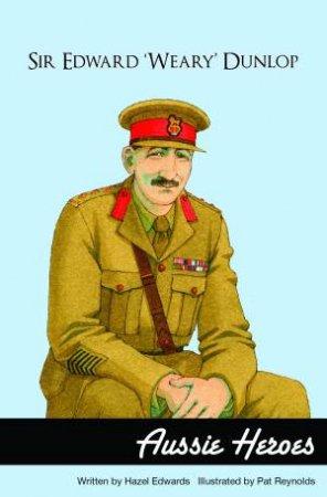 Sir Edward 'Weary' Dunlop