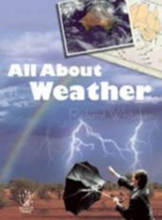 All About the Weather by Richard Whitaker