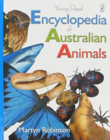 Encyclopedia of Australian Animals by Martyn Robinson