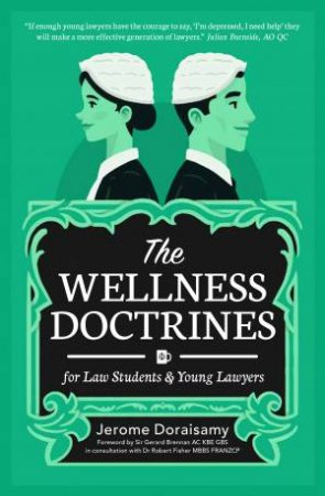 The Wellness Doctrines by Jerome Doraisamy