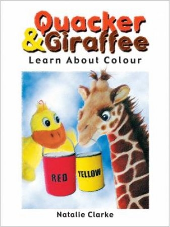Quacker & Giraffe Learn About Colour