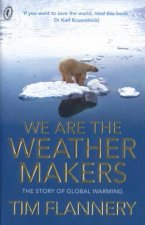 We Are The Weather Makers The Story Of Global Warming