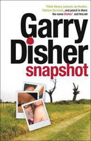 Snapshot by Garry Disher